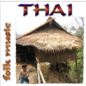 Sonic Safari Music MP3 Music Store :: Thai Folk Music